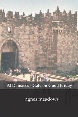 At Damascus Gate on Good Friday (Paperback)