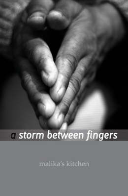 A Storm Between Fingers (Paperback)