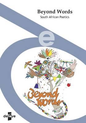 Beyond Words: South African Poetics - Defeye No. 3 (Paperback)