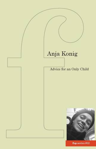 Advice for an Only Child (Paperback)