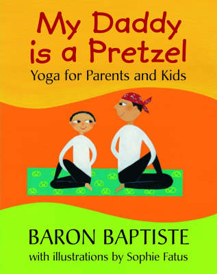 My Daddy is a Pretzel (Paperback)