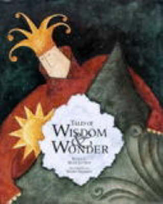 Tales of Wisdom and Wonder (Paperback)
