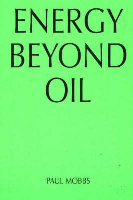 Energy Beyond Oil: Could You Cut Your Energy Use by Sixty Per Cent? (Paperback)