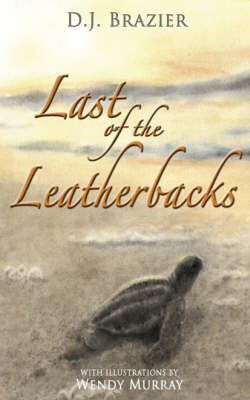 Last of the Leatherbacks (Paperback)