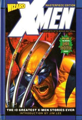 X-Men: Wizard Masterpiece Edition: X-men Wizard Masterpiece Edition (Paperback)