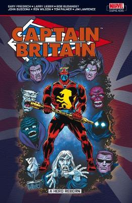 Captain Britain: Captain Britain Vol.2: Hero Reborn Hero Reborn v. 2 (Paperback)