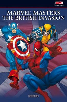 Marvel Masters: The British Invasion Vol.2 (Paperback)