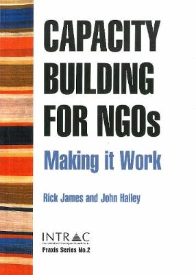 Capacity Building for NGOs: Making it work (Paperback)