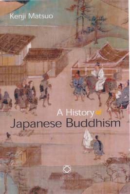 A History of Japanese Buddhism (Paperback)