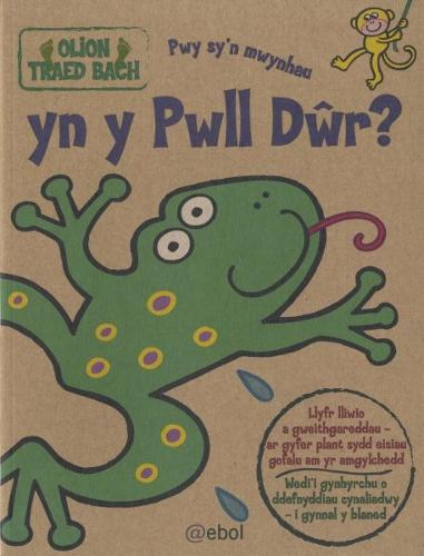Olion Traed Bach: 3. Pwy Sy'n Mwynhau yn y Pwll Dwr? (Paperback)