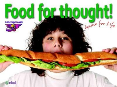 Purple Parrot Games: Food for Thought! Game for Life