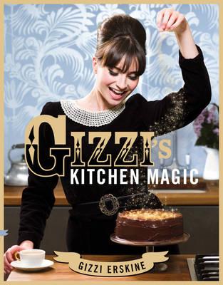 Gizzi's Kitchen Magic (Hardback)