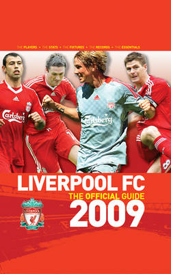 Liverpool FC - the Official Guide 2009 (Hardback)