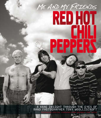"""Me and My Friends - the """"Red Hot Chili Peppers"""" (Paperback)"""