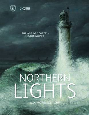 Northern Lights: The Age of Scottish Lighthouses (Paperback)
