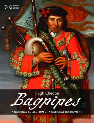 Bagpipes: A National Collection of a National Treasure (Paperback)