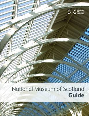 National Museum of Scotland Guide (Paperback)