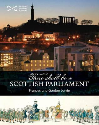 'There Shall be a Scottish Parliament' - Scotties (Paperback)