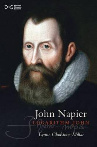 John Napier: Logarithm John (Paperback)
