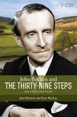 John Buchan and the Thirty-nine Steps: an Exploration (Paperback)