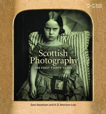 Scottish Photography: The First Thirty Years (Paperback)