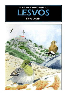 A Birdwatching Guide to Lesvos (Paperback)