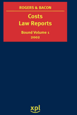 Costs Law Reports 2002: Vol 1 (Hardback)