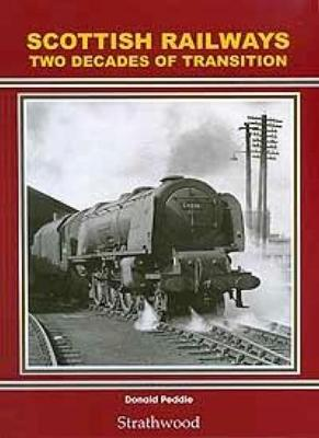 Scottish Railways: Two Decades of Transition (Hardback)