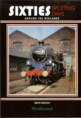 Sixties Spotting Days around the Midlands (Hardback)