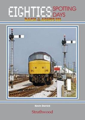 Eighties Spotting Days Back to the Ashes III - Eighties Spotting Days (Hardback)