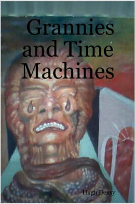 Grannies and Time Machines (Paperback)