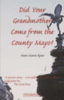 Did Your Mother Come from County Mayo (Paperback)