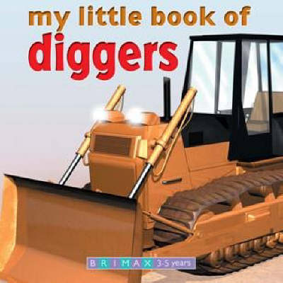 My Little Book of Trucks and Diggers (Hardback)