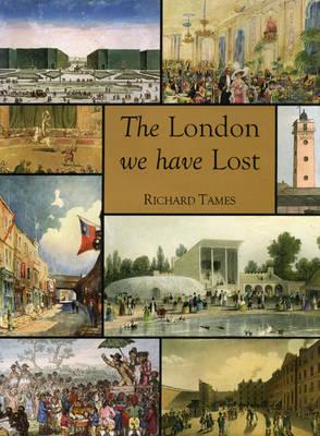 The London We Have Lost (Hardback)