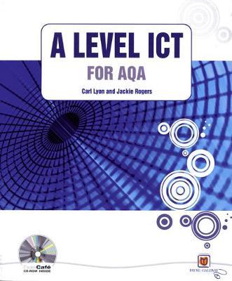 A Level ICT for AQA plus CDROM - GCE ICT