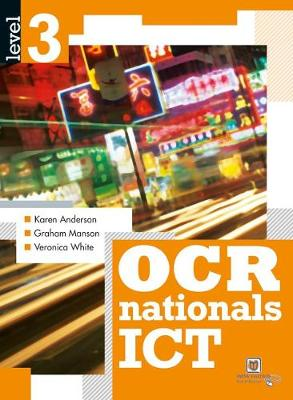 OCR Nationals ICT Level 3 - OCR Nationals in ICT Level 3 (Paperback)