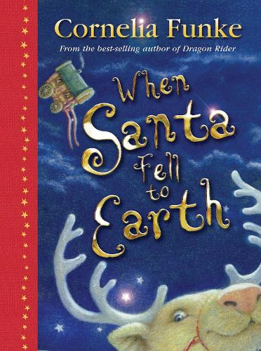 When Santa Fell to Earth (Hardback)