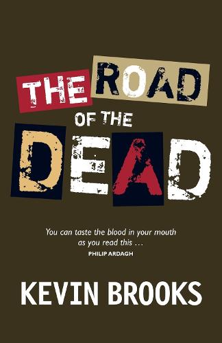 The Road of the Dead (Paperback)