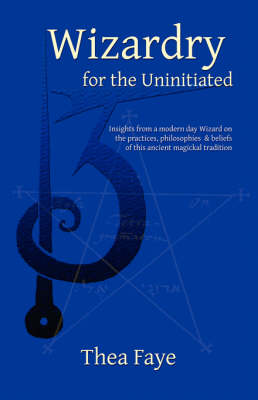 Wizardry for the Uninitiated (Paperback)