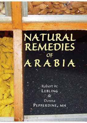 Natural Remedies of Arabia (Hardback)
