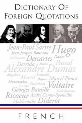 Dictionary of French Quotations (Paperback)