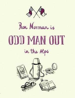 Odd Man Out in the Alps (Hardback)