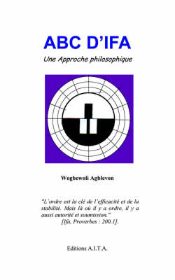 ABC of IFA: v.1: A Philosophical Approach (Paperback)