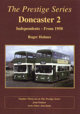Doncaster 2 Independents 2 - Prestige Series No. 32 (Paperback)