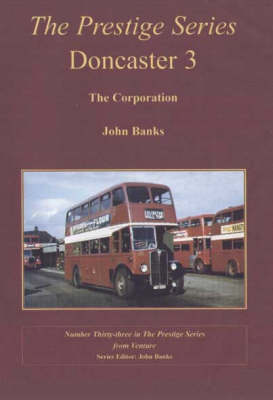 Doncaster 3 - The Corporation - Prestige Series No. 33 (Paperback)