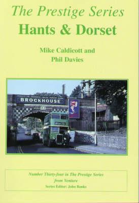 Hants and Dorset - Prestige Series No. 34 (Paperback)