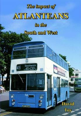 The Impact of Atlanteans in the South and West (Hardback)