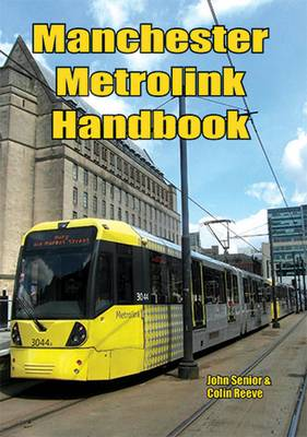Manchester Metrolink Handbook (Paperback)