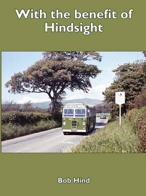 With the Benefit of Hindsight (Paperback)