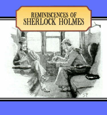 Reminiscences of Sherlock Holmes (CD-ROM)